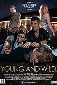 Stefan Merten, Karsten Jaskiewicz, Michael Bruch, André Decker, and Kathrin Bolle in Young and Wild (2014)