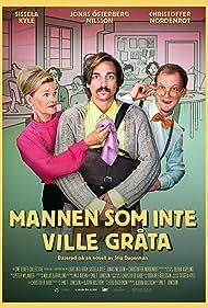 Sissela Kyle, Christoffer Nordenrot, and Jonas Nilsson in Mannen som inte ville gråta (2021)