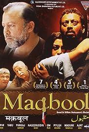Maqbool(2003) Poster - Movie Forum, Cast, Reviews