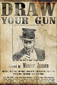 Primary photo for Draw Your Gun