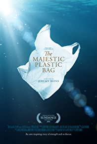 Primary photo for The Majestic Plastic Bag