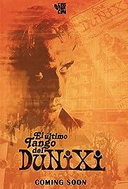 El último tango del Dunixi Poster