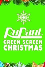 Rupauls Christmas Special.Rupaul S Drag Race Green Screen Christmas 2015 Imdb