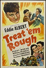 Treat 'Em Rough Poster