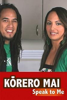 Korero Mai (2004– )