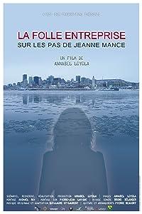 Watch new english movies La folle entreprise, sur les pas de Jeanne Mance by [4k]
