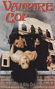 Vampire Cop download movie free