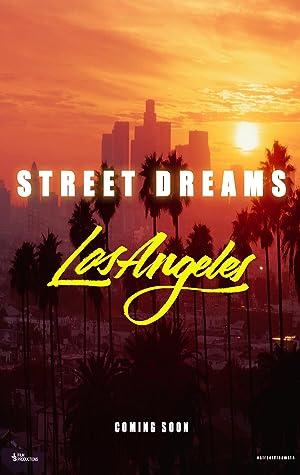 Street Dreams – Los Angeles (2018)
