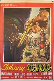Johnny Oro (1966) Poster - Movie Forum, Cast, Reviews