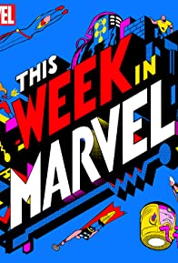 Primary photo for This Week in Marvel