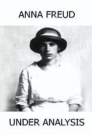 Anna Freud: Under Analysis Poster