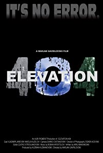 Downloadable free hollywood movies Elevation 404 2160p]