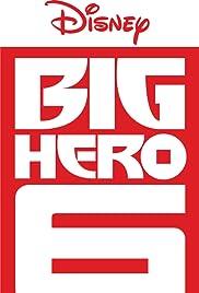 Big Hero 6: Baymax Returns Poster