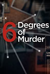Primary photo for Six Degrees of Murder