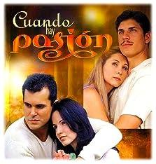 Cuando hay pasión (1999)
