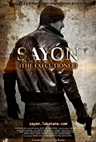 Primary photo for SAYÓN: The Executioner