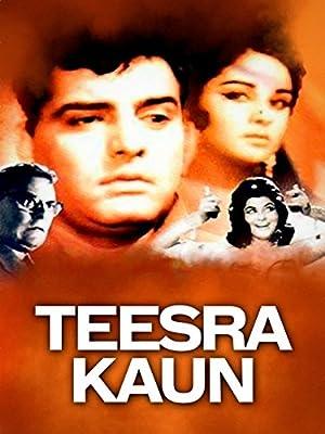 Teesra Kaun movie, song and  lyrics