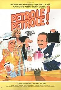 Primary photo for Pétrole! Pétrole!