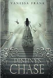 Destiny's Chase Poster