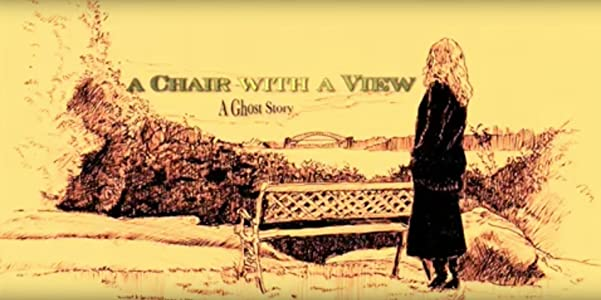 New movie trailers watch A Chair with a View Australia [WEBRip]