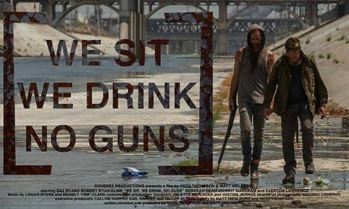 Best movie watching We Sit. We Drink. No Guns. USA [FullHD]