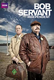 Bob Servant Independent (2013) Poster - TV Show Forum, Cast, Reviews