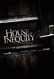 House of Inequity Poster