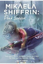 Mikaela Shiffrin: Peak Season