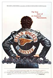 Hells Angels Forever (1983) Poster - Movie Forum, Cast, Reviews