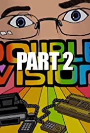 Double Vision: Part 2 Poster