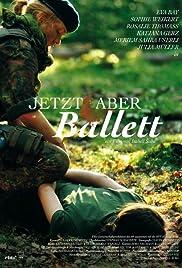 Jetzt aber Ballett Poster