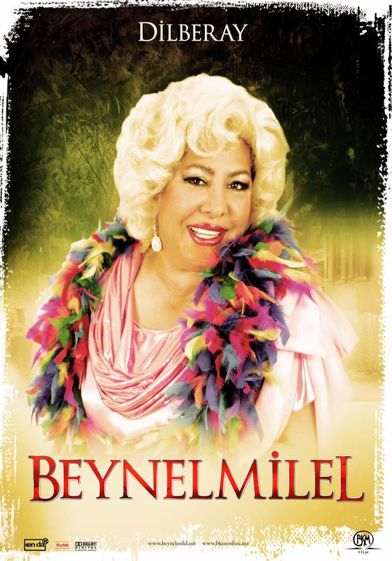 Dilber Ay in Beynelmilel (2006)