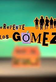 De repente, los Gómez Poster