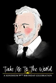 Primary photo for Take Me to the World: A Sondheim 90th Birthday Celebration