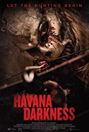 Havana Darkness 2019 English Watch Online Full HD Movie thumbnail