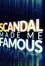 Scandal Made Me Famous Poster