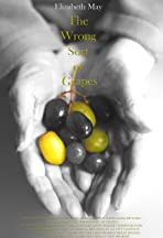 The Wrong Sort of Grapes