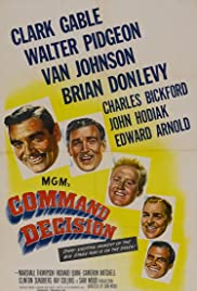 Command Decision (1948) Poster - Movie Forum, Cast, Reviews
