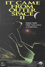 It Came from Outer Space II Poster