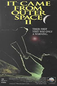 It Came from Outer Space II USA