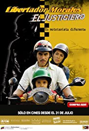Libertador Morales, el justiciero Poster