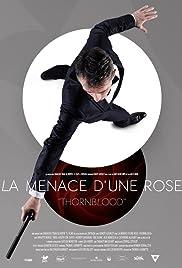 La menace d'une rose Poster