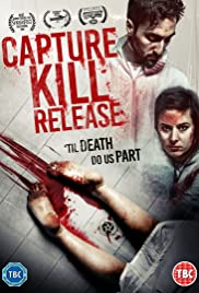 Capture Kill Release Poster