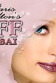 Paris Hilton's My New BFF: Dubai (2009)