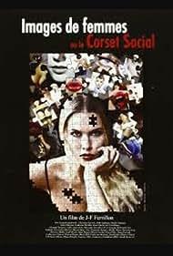 Images de femmes ou Le corset social (2011)