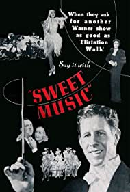 Sweet Music (1935) Poster - Movie Forum, Cast, Reviews