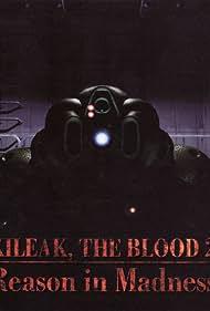 Kileak the Blood 2: Reason in Madness (1995)