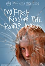 My First Kiss and the People Involved