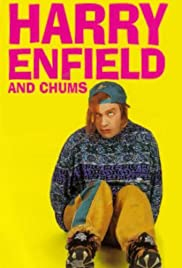 Harry Enfield and Chums Poster - TV Show Forum, Cast, Reviews