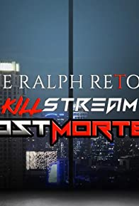 Primary photo for The Ralph Retort Killstream Postmortem